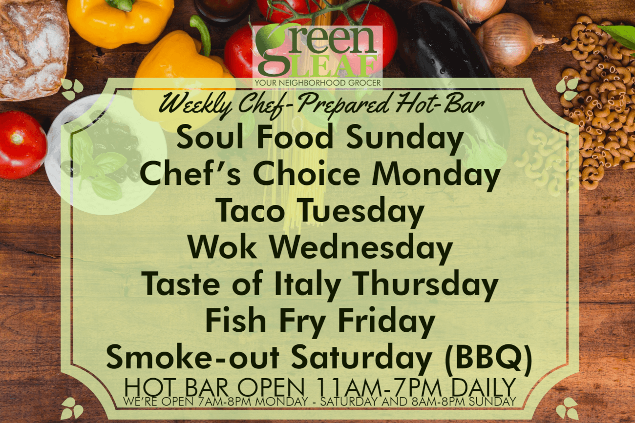 GreenLeaf Market Hot bar