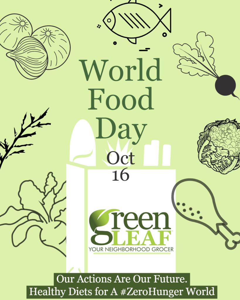 GreenLeaf Market Observes World Food Day 2019