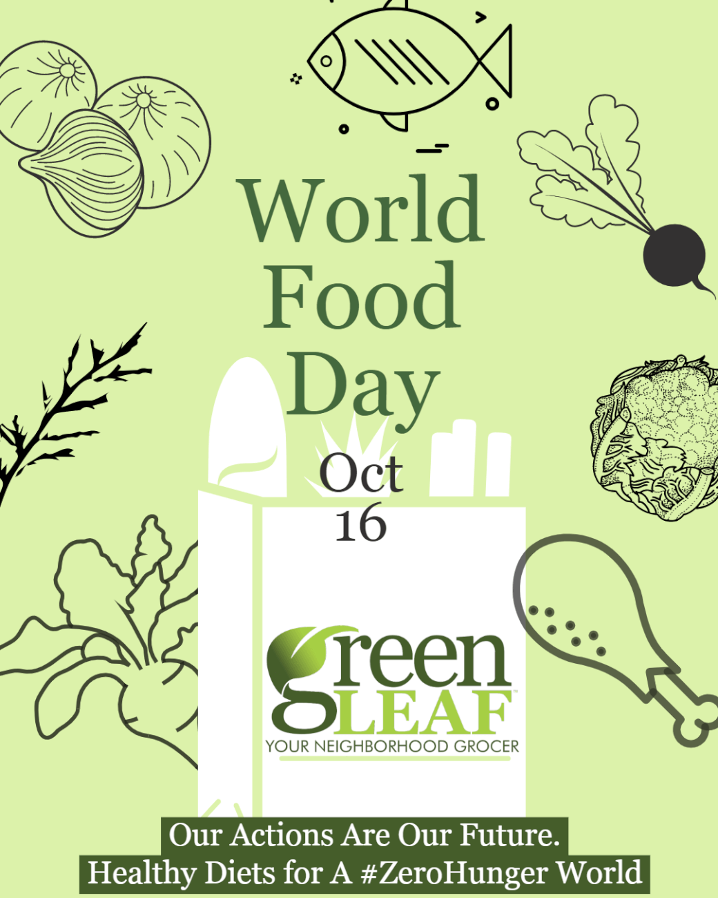 GreenLeaf Market Observes World Food Day 2019