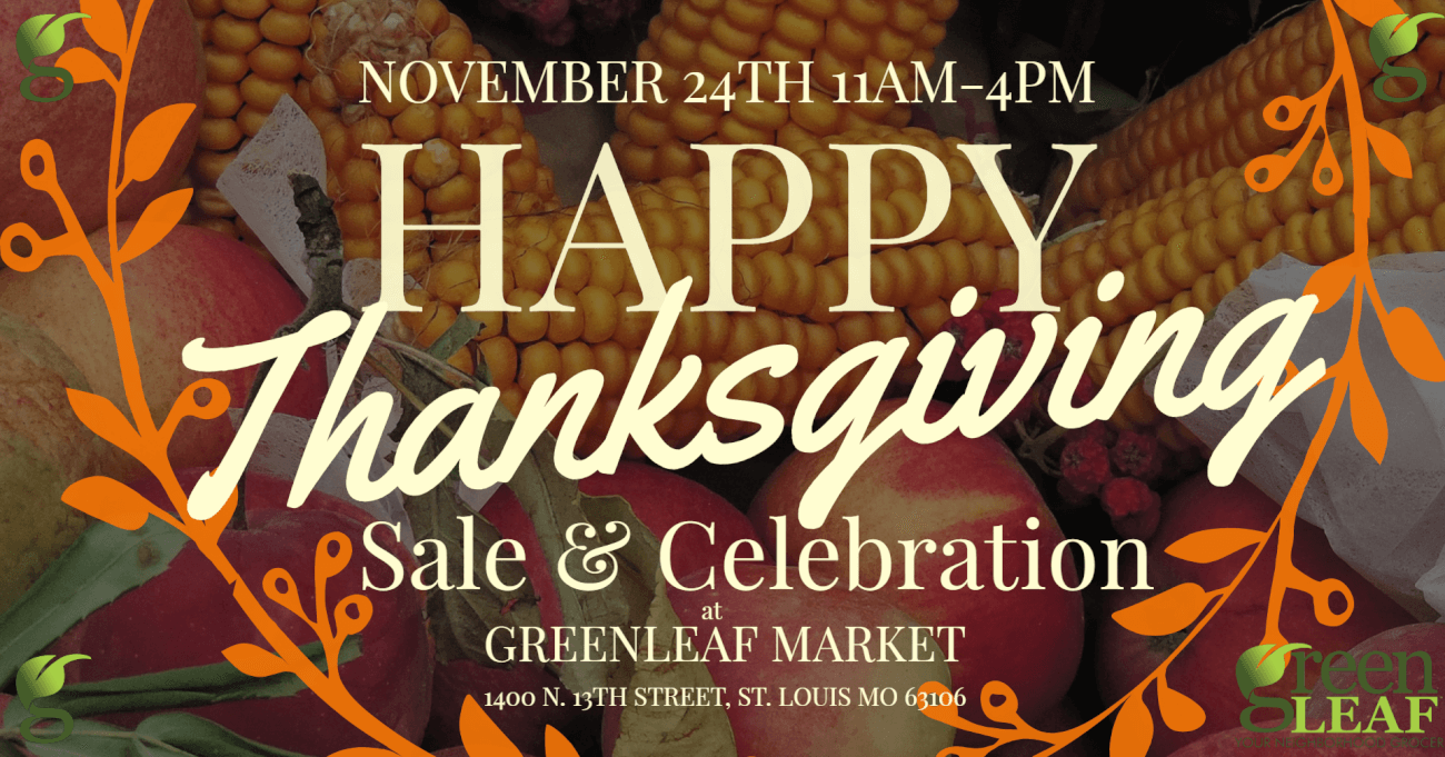 Thanksgiving shopping sale and event at GreenLeaf Market