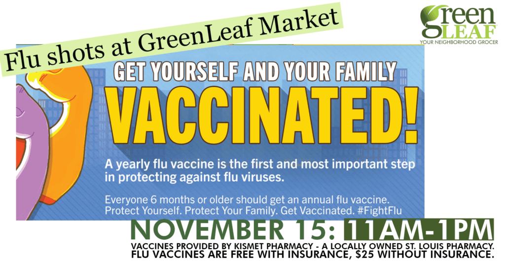 Flu vaccination St. Louis at GreenLeaf Market