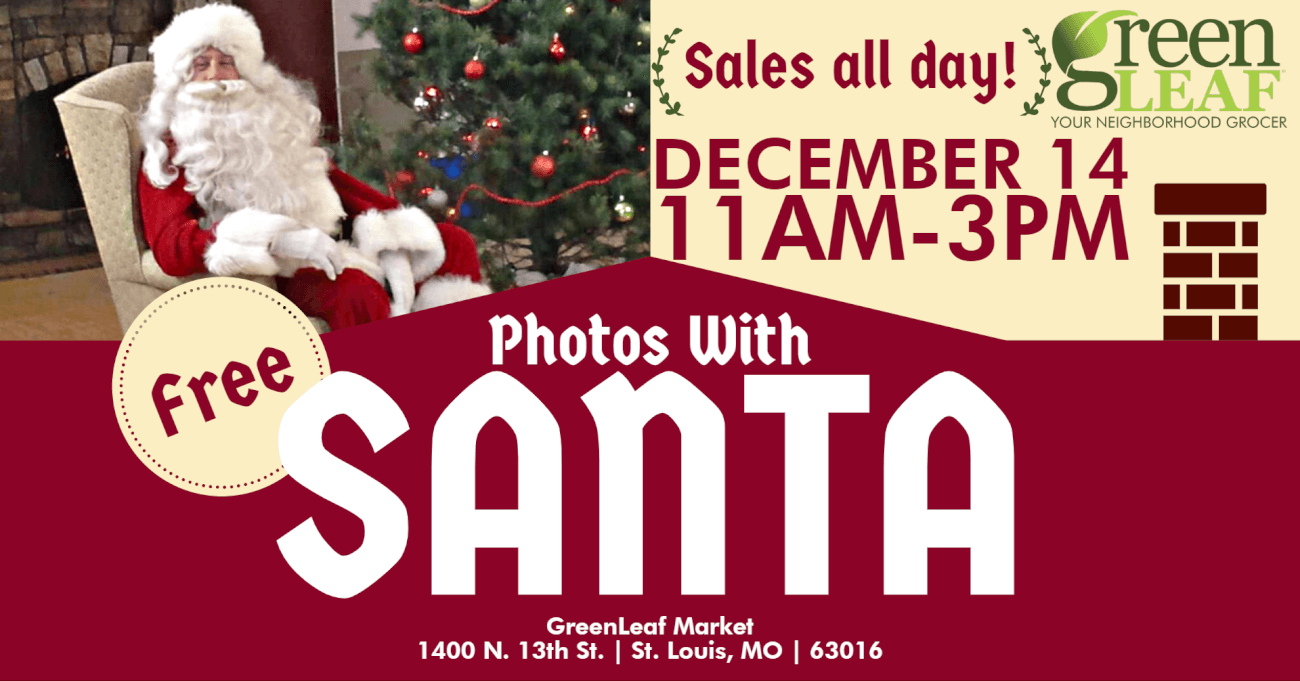 Free pictures with Santa in NorthSide St. Louis at GreenLeaf Market